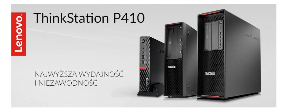 Stacje robocze Lenovo ThinkStation P410