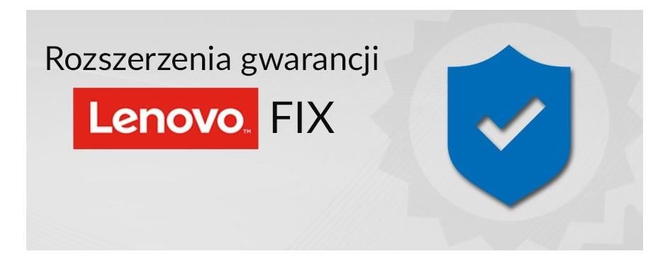 Rozszerzenia gwarancji Lenovo FIX