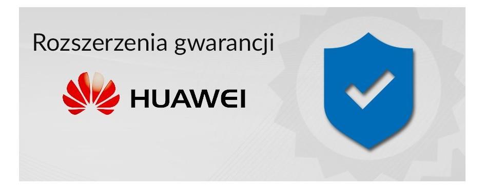 Rozszerzenia gwarancji Huawei